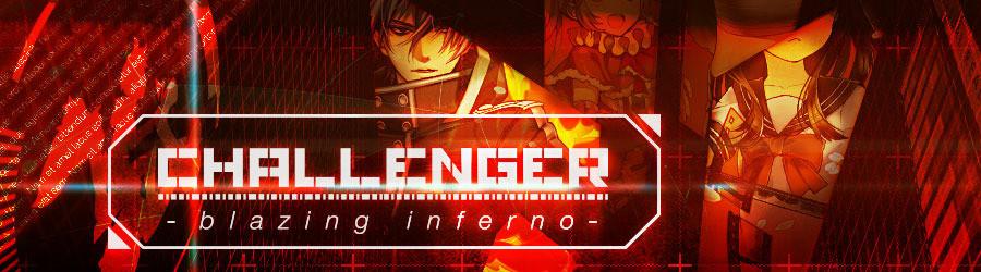 【チャレンジャー】blazing infernoの攻略と対策